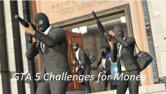 GTA 5 Challenges for Money