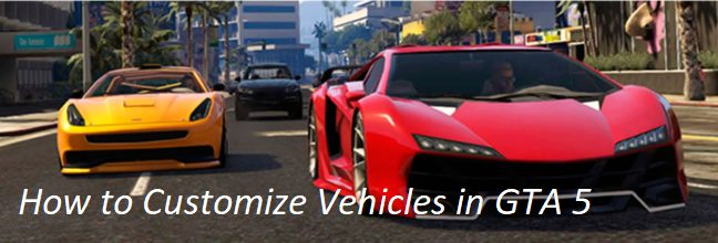 How to Customize Vehicles in GTA 5